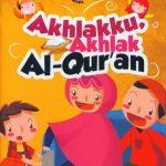 Akhlakku, Akhlak al-Quran