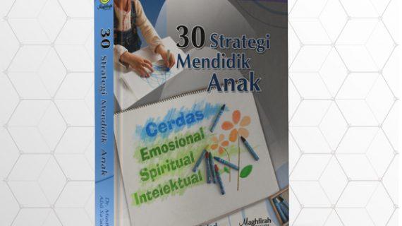 30 Strategi Mendidik Anak