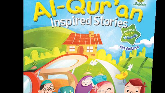 Al-Qur'an Inspired Stories Kika & Laron