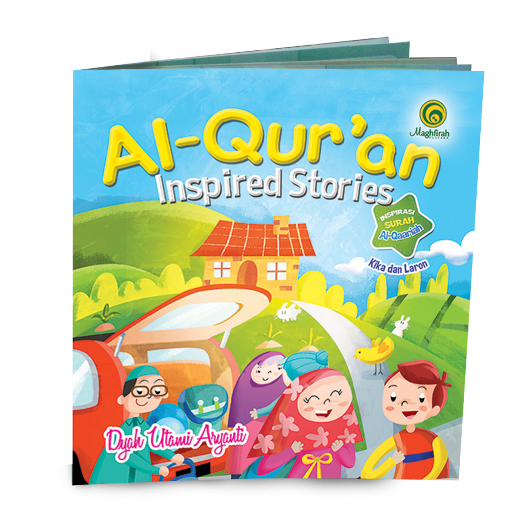 Al-Qur'an Inspired Stories Kika & Laron