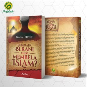 Seberapa Berani Anda Membela Islam
