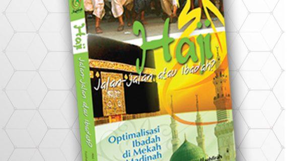 Haji Jalan-Jalan atau Ibadah