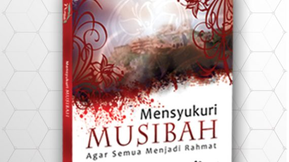 Mensyukuri Musibah
