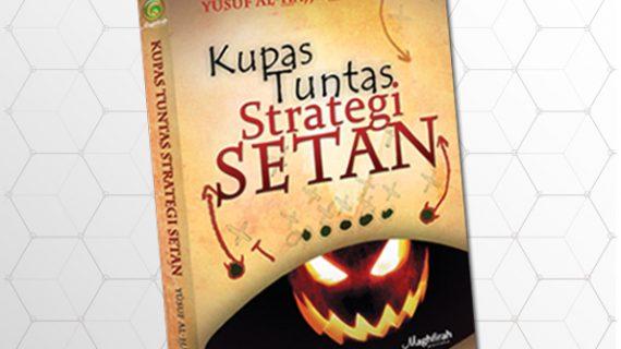 Kupas Tuntas Strategi Setan
