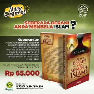 Seberapa Berani Anda Membela Islam?